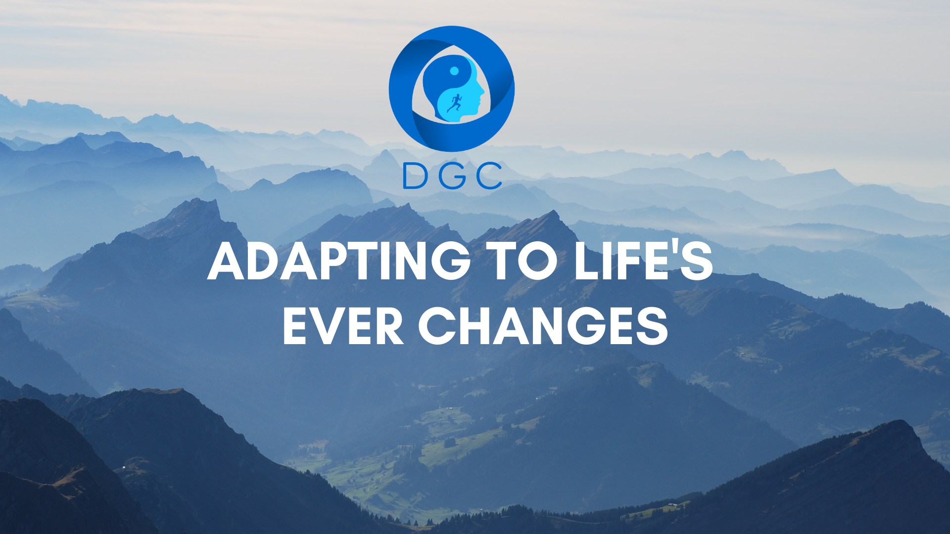 Adapting to Life's Ever Changes – by Dan Glynn